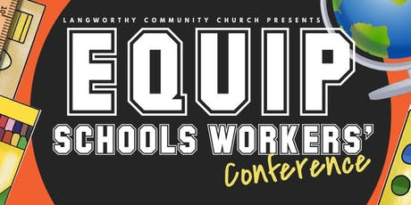 Equip Conference for Christian Schools Workers tickets