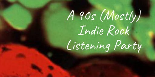 Last Splash Turns 26: A 90s (Mostly) Indie Rock Listening Party