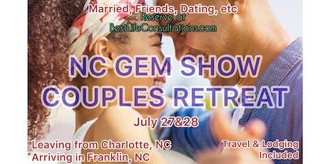 NC GEM SHOW COUPLES RETREAT tickets