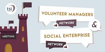 Volunteer Managers Network & the Social Enterprise Network Meeting