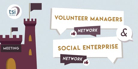 Volunteer Managers Network & the Social Enterprise Network Meeting tickets