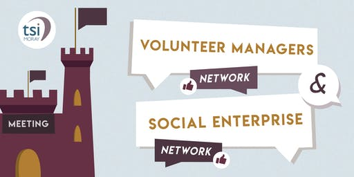 Volunteer Managers Network & the Social Enterprise Network Meeting