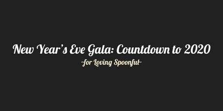 Kingston New Year's Eve Gala: Countdown to 2020 ~for loving Spoonful~ tickets