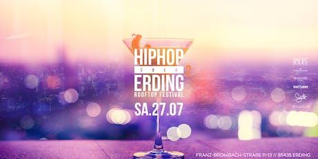 Hip Hop über Erding 2 - Rooftop Indoor/Outdoor Fest Tickets