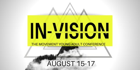 IN-Vision | The Movement Young Adult Conference tickets