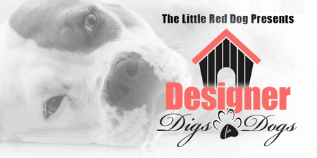 Designer Digs for Dogs, Volunteer Registration tickets