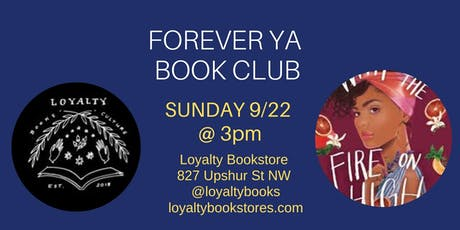 Book Club: Forever YA Discusses With the Fire on High tickets
