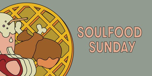 Lekker Presents: Soulfood Sunday
