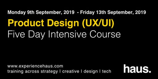Product Design UX/UI - Five Day Intensive Course by Experience Haus