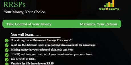 RRSP's   Your Money, Your Choice tickets