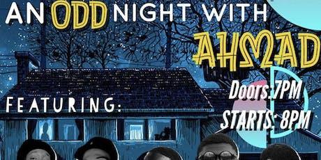 An Odd Night With Ahmad tickets
