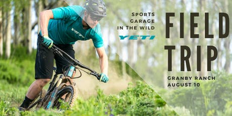 Granby Ranch Field Trip with Yeti Cycles tickets