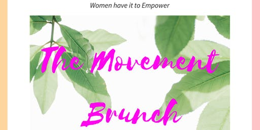 Women have it to Empower: 3rd Annual The Movement Brunch