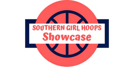 Southern Girl Hoops Showcase   Shine & Grind tickets