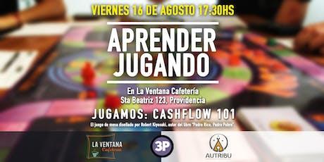 Aprender Jugando - Cashflow 101 - Agosto entradas