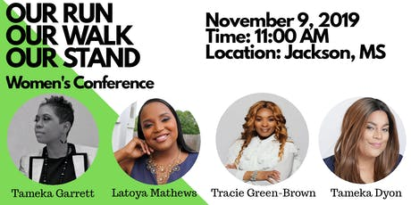 OUR RUN, OUR WALK, OUR STAND WOMEN CONFERENCE tickets