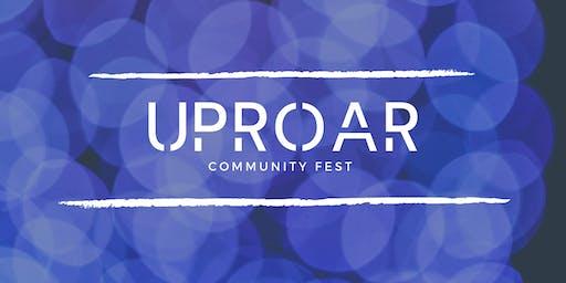 UPROAR Community Fest
