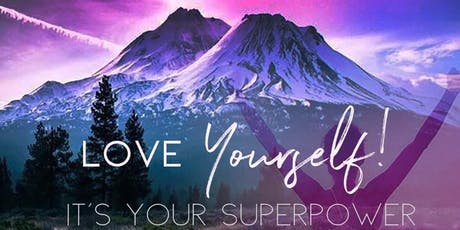 Love Yourself - It's Your Super Power  tickets