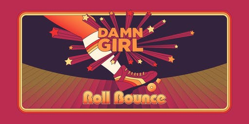 Damn Girl: ROLL BOUNCE! at Skate Zone 71