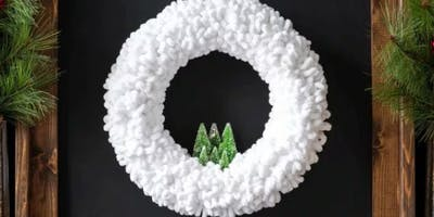 Fluffy Snow Winter Wreath Workshop
