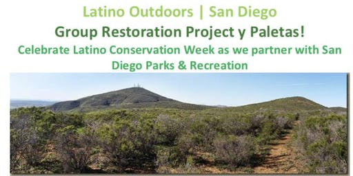 Latino Conservation Week Restoration Project with Latino Outdoors San Diego