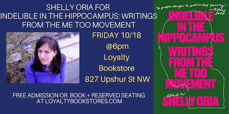 Shelly Oria &Indelible in the Hippocampus:Writings From the Me Too Movement tickets