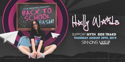 Back To School Bash feat. Holly Woods, Myth, & Side Trakd - Thurs. Aug 29th