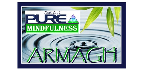 Pure Mindfulness 6 Week Programme, Armagh tickets