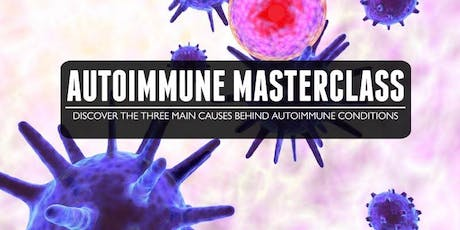 The 3 Root Causes Behind Autoimmunity tickets