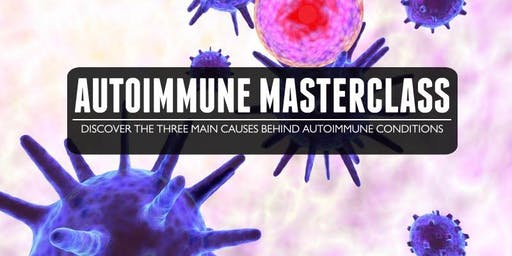 The 3 Root Causes Behind Autoimmunity