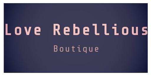 Love Rebellious Pop Up Shop