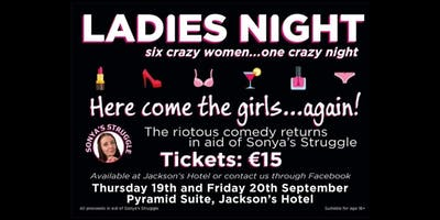 LADIES NIGHT in aid of Sonya's Struggle