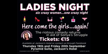 LADIES NIGHT in aid of Sonya's Struggle tickets
