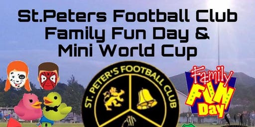 St.Peters Football Club Family Fun Day & Mini World Cup