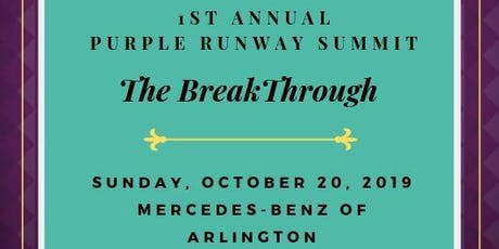Break Through Summit with Purple Runway tickets