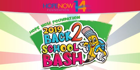 HopeNow Foundation Back to School Bash / Biggest in Orlando tickets