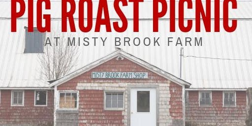 Pig Roast Picnic at Misty Brook Farm
