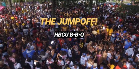THE JUMP OFF! HBCU BAR-B-QUE PICNIC- GEN. TICKET, VENDORS, TALENT tickets