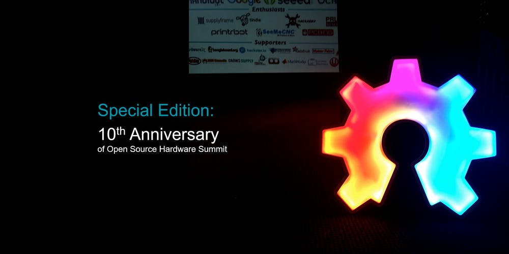 Open Hardware Summit 2020 (Special Edition- 10th Anniversary