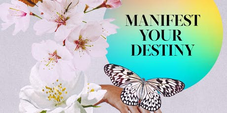 Manifest Your Destiny tickets