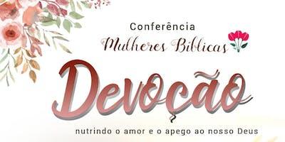 Devoção: Conferência Mulheres Bíblicas 2019