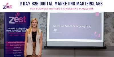 2 Day B2B Digital Marketing Masterclass