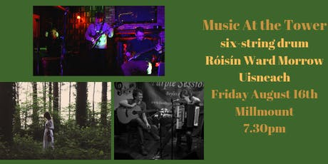 Music at the Tower - six-string drum - Róisín Ward Morrow - Uisneach tickets