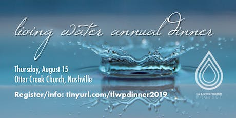 2019 Annual Living Water Project Dinner tickets