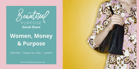 Social Share - Women, Money, and Purpose	tickets