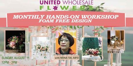 Flower Class: Foam Free Design with Nona Tai, AIFD tickets