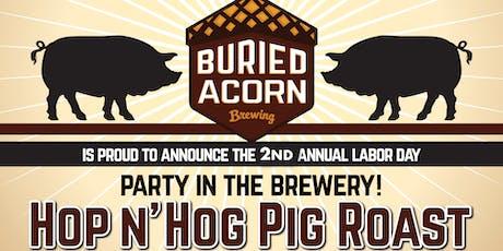 Hop N' Hog Pig Roast at Buried Acorn tickets
