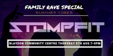 Stomp fit / Family Rave Special / The Ultimate Dance & Fitness Experience tickets