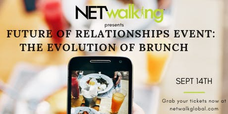 Future of Relationships Netwalk: The Role of Brunch tickets