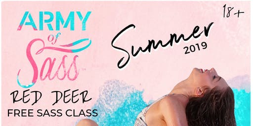 Army of Sass - Free Sass Class - RED DEER